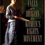 A New Book on Seneca Falls and Womens Rights