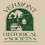 Vermont Historical Society Seeks Your Input