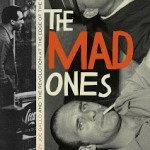 Mad Ones: Media Darling Crazy Joe Gallo