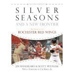 Books: Silver Seasons of Rochester Baseball