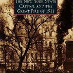 Event: State Capitol and the Great Fire of 1911