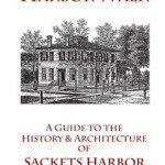Walking Guide Features Sackets Harbor History
