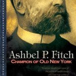 Ashbel Fitch: Champion of Old New York