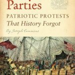 Ten Tea Parties: Protests that History Forgot