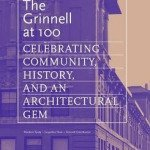 The Grinnell at 100: Celebrating Community, History