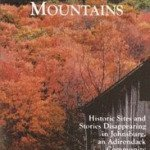 Adirondack Local History: Echoes in these Mountains