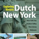 New Guide: Exploring Historic Dutch New York