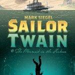 Sailor Twain, or The Mermaid in the Hudson