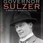New Book: The Impeachment of Governor Sulzer