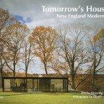 Tomorrow's Houses: New England Modernism