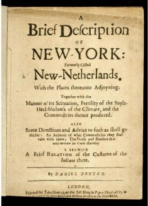 Daniel Denton, A Brief Description of NEW-YORK: Formerly Called New-Netherlands, 1670. Book. New-York Historical Society Library, LIB.Y.1670.Den