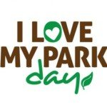 "Volunteer Now For I Love My Park Day"" on May 4th"