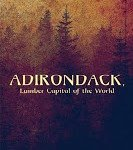 Books: Adirondack, Lumber Capital of The World